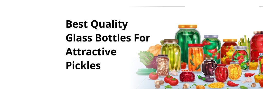 7 Reasons to Pack Pickle in Glass Jars